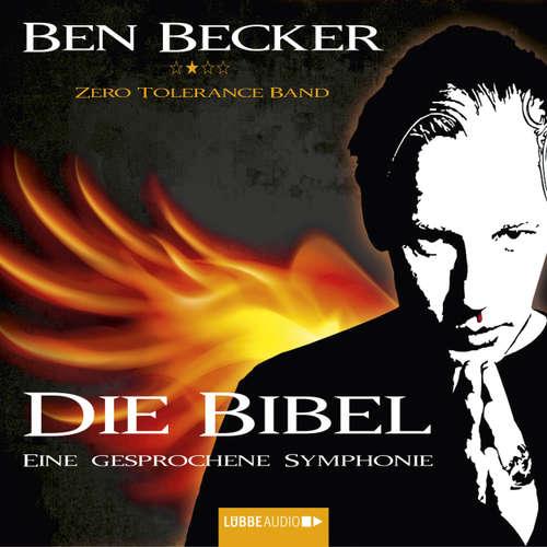 Hoerbuch Die Bibel - Eine gesprochene Symphonie - Ben Becker - Ben Becker