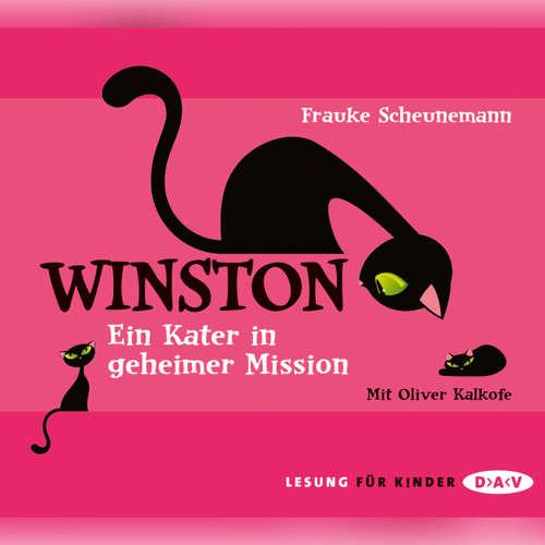 Hoerbuch Winston - Ein Kater in geheimer Mission - Frauke Scheunemann - Oliver Kalkofe