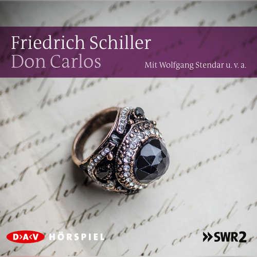 Hoerbuch Don Carlos - Friedrich Schiller - Wolfgang Stendar