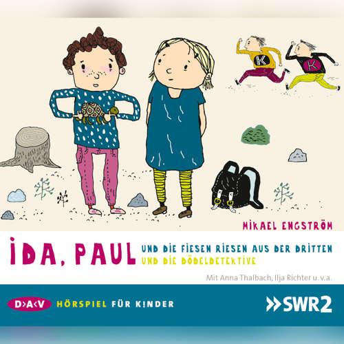 Ida, Paul und die fiesen Riesen aus der Dritten / und die Dödeldetektive
