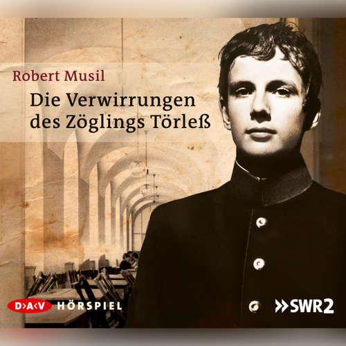 Hoerbuch Die Verwirrungen des Zöglings Törleß - Robert Musil - Stefan Konarske