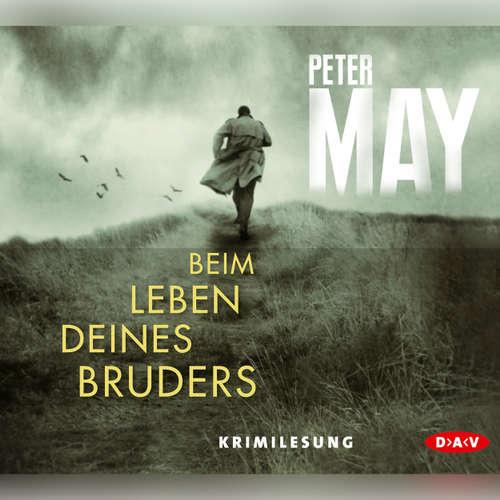 Hoerbuch Beim Leben deines Bruders - Peter May - David Nathan