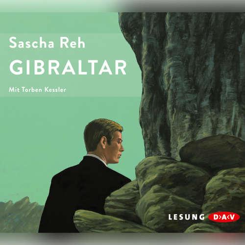 Hoerbuch Gibraltar - Sascha Reh - Torben Kessler