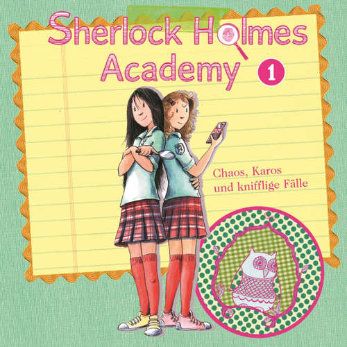 Hoerbuch Sherlock Holmes Academy, Folge 1: Chaos, Karos und knifflige Fälle - Thomas Tippner - Sascha Rotermund
