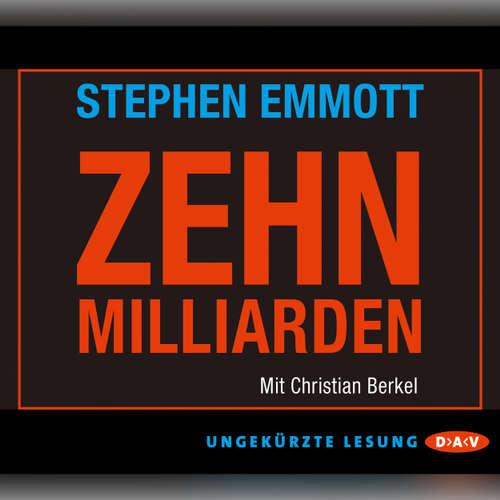Hoerbuch 10 Milliarden - Stephen Emmott - Christian Berkel