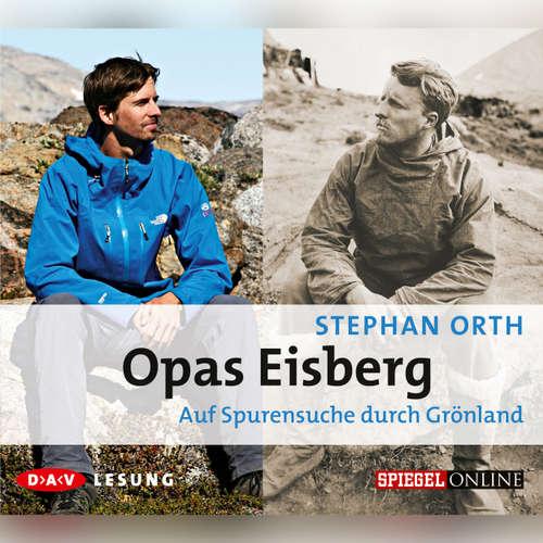 Hoerbuch Opas Eisberg - Stephan Orth - Torben Kessler