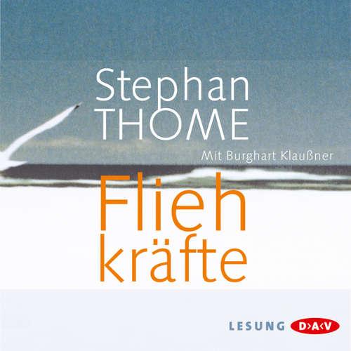 Hoerbuch Fliehkräfte - Stephan Thome - Burghart Klaußner
