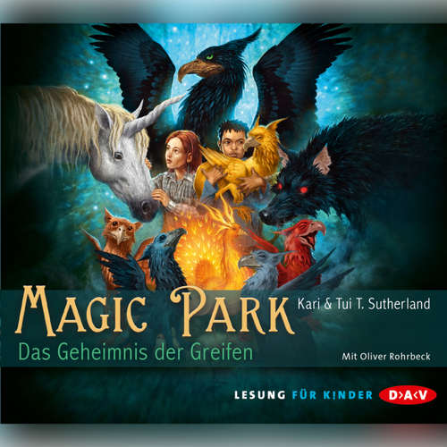 Hoerbuch Magic Park - Kari Sutherland - Oliver Rohrbeck