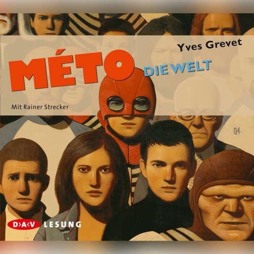 Hoerbuch Méto - Die Welt - Yves Grevet - Rainer Strecker