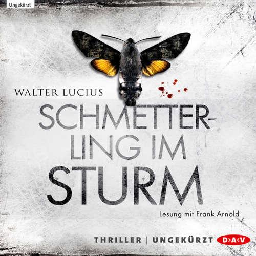 Hoerbuch Schmetterling im Sturm - Walter Lucius - Frank Arnold