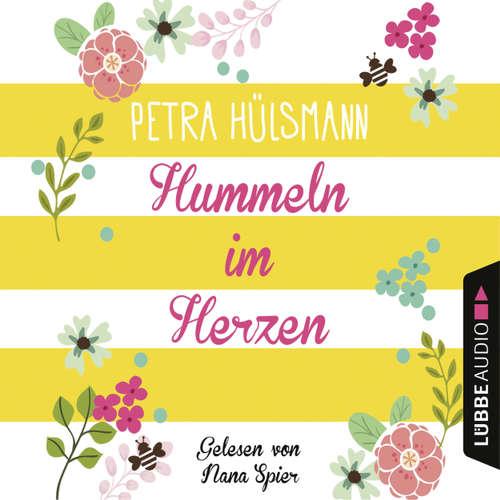 Hoerbuch Hummeln im Herzen - Petra Hülsmann - Nana Spier