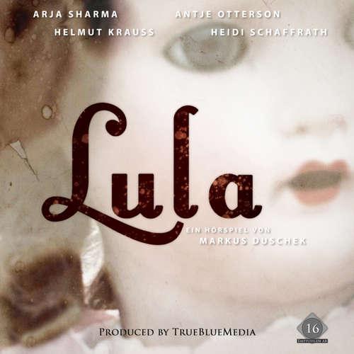 Hoerbuch Lula - Markus Duschek - Anja Sharma