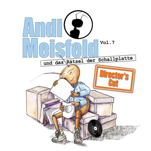 Hoerbuch Andi Meisfeld, Folge 7: Andi Meisfeld und das Rätsel der Schallplatte (Director's Cut) - Tom Steinbrecher - Tom Steinbrecher