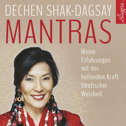 Mantras - Meine Erfahrungen mit der heilenden Kraft tibetischer Weisheit