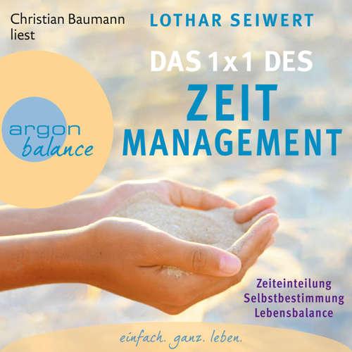 Hoerbuch Das 1x1 des Zeitmanagement - Lothar Seiwert - Christian Baumann