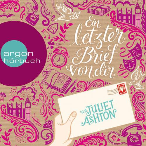 Hoerbuch Ein letzter Brief von dir - Juliet Ashton - Marie-Isabel Walke