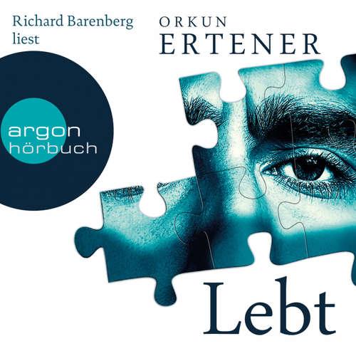 Hoerbuch Lebt - Orkun Ertener - Richard Barenberg