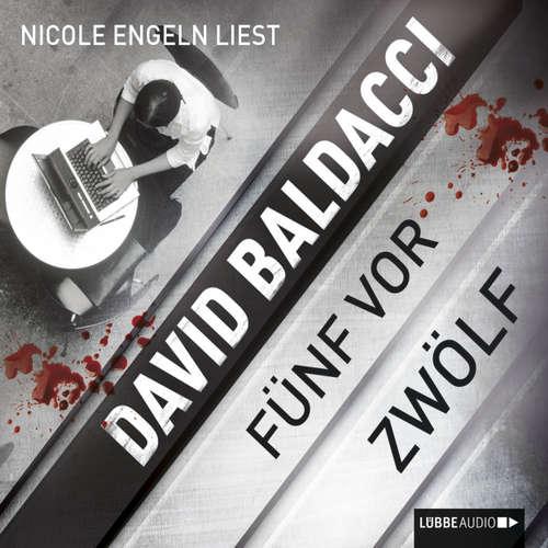 Hoerbuch Fünf vor zwölf - David Baldacci - Nicole Engeln