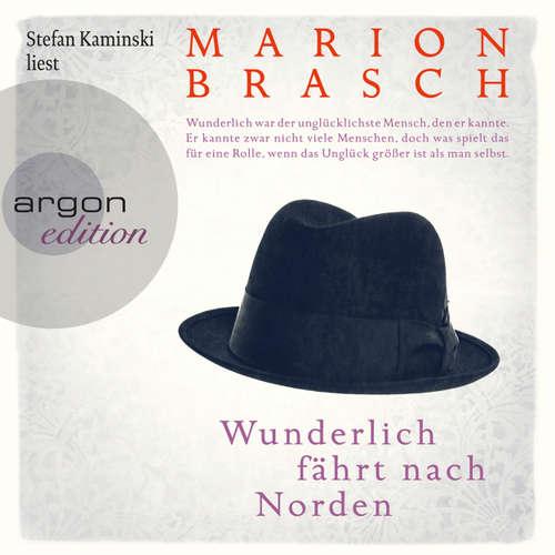 Hoerbuch Wunderlich fährt nach Norden - Marion Brasch - Stefan Kaminski