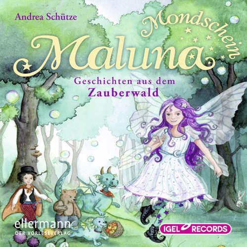 Maluna Mondschein, Geschichten aus dem Zauberwald