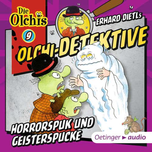 Olchi-Detektive, Folge 9: Horrorspuk und Geisterspucke
