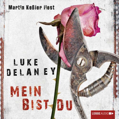 Hoerbuch Mein bist du - Luke Delaney - Martin Keßler