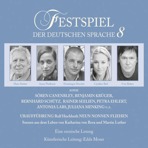 Hoerbuch Neun Nonnen fliehen - Festspiel der deutschen Sprache 8 - Rolf Hochhuth - Caroline Beil