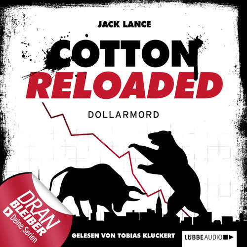 Jerry Cotton - Cotton Reloaded, Folge 22: Dollarmord
