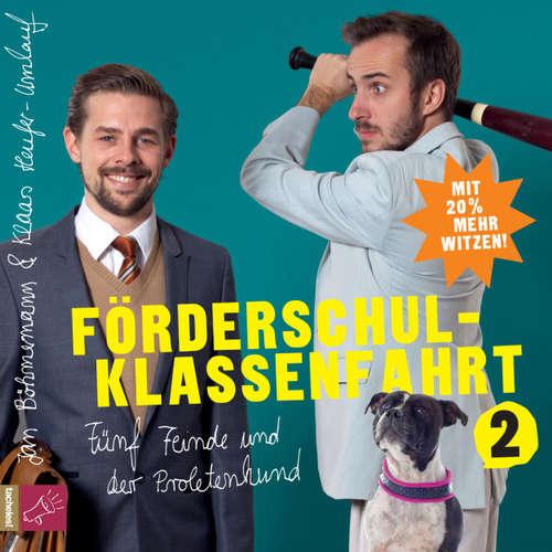 Hoerbuch Förderschulklassenfahrt 2 - Jan Böhmermann - Jan Böhmermann