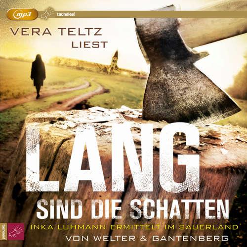 Hoerbuch Lang sind die Schatten - Oliver Welter - Vera Teltz
