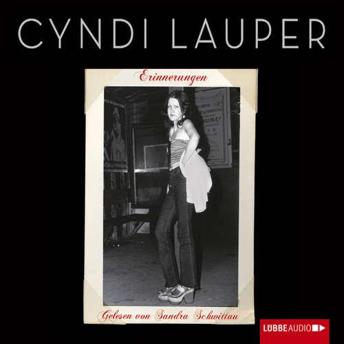 Hoerbuch Erinnerungen - Cyndi Lauper - Sandra Schwittau