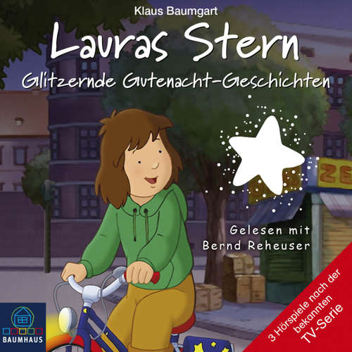 Hoerbuch Lauras Stern, Teil 9: Glitzernde Gutenacht-Geschichten - Klaus Baumgart - Bernd Reheuser