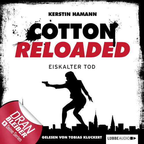Jerry Cotton - Cotton Reloaded, Folge 20: Eiskalter Tod