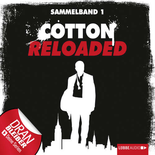 Jerry Cotton - Cotton Reloaded, Sammelband 1: Folgen 1-3