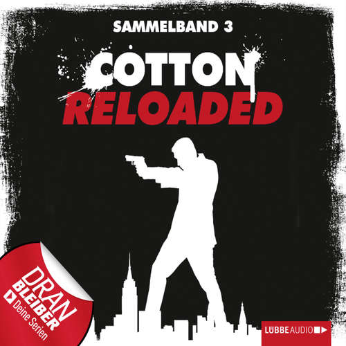 Jerry Cotton - Cotton Reloaded, Sammelband 3: Folgen 7-9