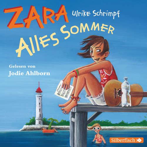Zara, 2: Alles Sommer