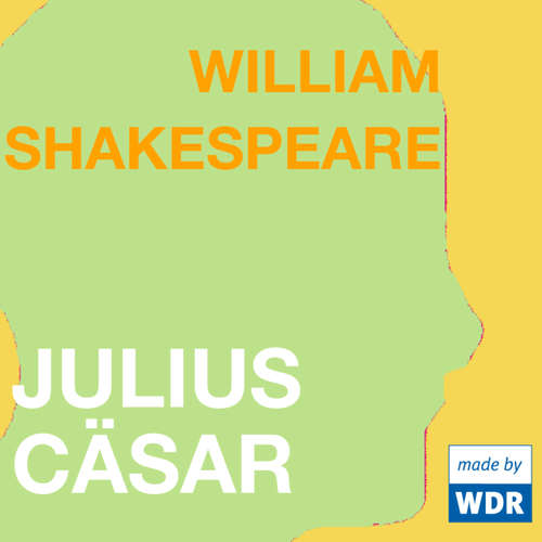 Hoerbuch Julius Cäsar - William Shakespeare -