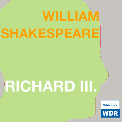 Hoerbuch Richard III. - William Shakespeare -