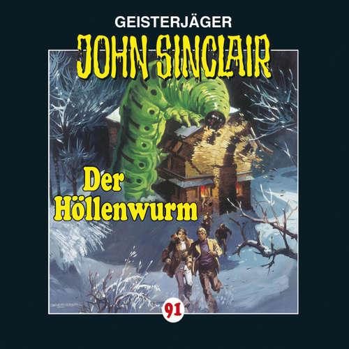Hoerbuch John Sinclair, Folge 91: Der Höllenwurm - Jason Dark - Frank Glaubrecht