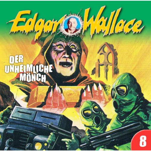 Edgar Wallace, Folge 8: Der unheimliche Mönch