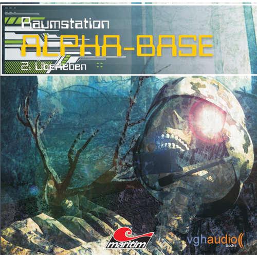 Raumstation Alpha-Base, Folge 2: Überleben