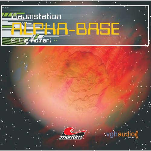 Hoerbuch Raumstation Alpha-Base, Folge 6: Die Romani - James Owen - Gertie Honeck