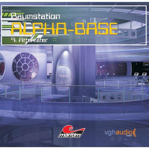 Hoerbuch Raumstation Alpha-Base, Folge 9: Attentäter - James Owen - Gertie Honeck