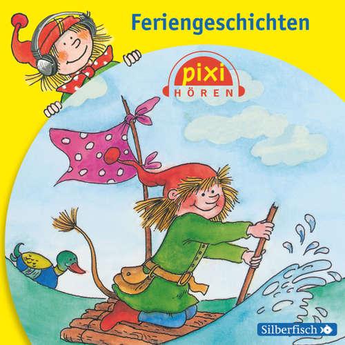Pixi Hören, Feriengeschichten