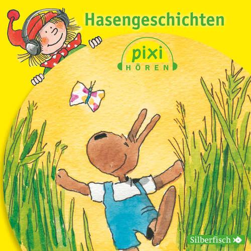 Pixi Hören, Hasengeschichten