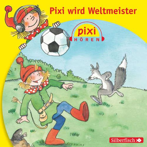 Pixi Hören, Pixi wird Weltmeister