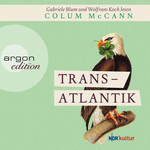 Hoerbuch Transatlantik - Colum McCann - Wolfram Koch