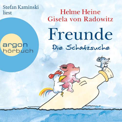 Hoerbuch Freunde - Die Schatzsuche - Helme Heine - Stefan Kaminski