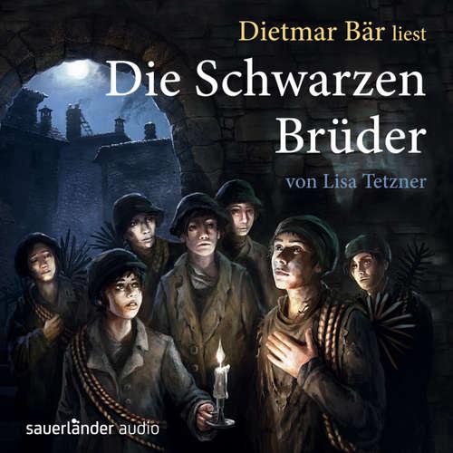 Hoerbuch Die schwarzen Brüder - Lisa Tetzner - Dietmar Bär