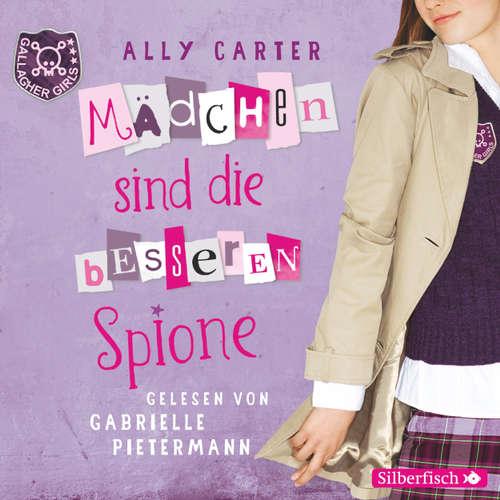 Mädchen sind die besseren Spione - Gallagher Girls 2